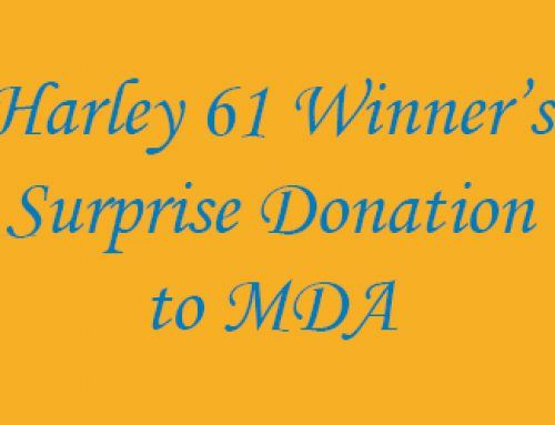 Incredible Gift to MDA